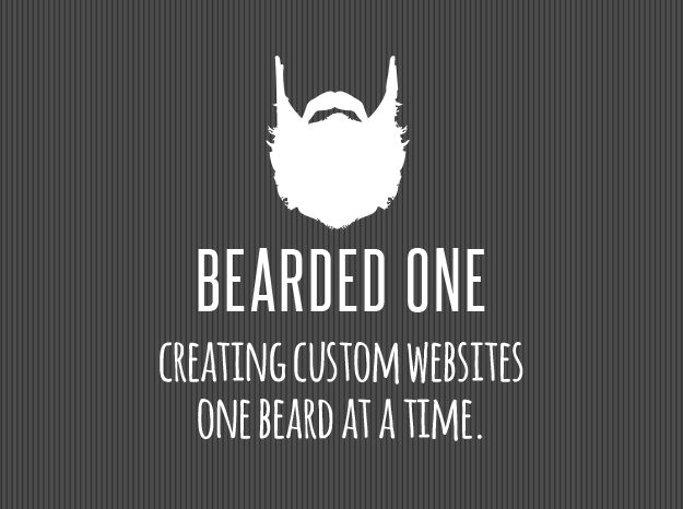 Bearded One - Creating Custom Websites One Beard At A Time.